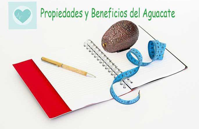 propiedades y beneficios del aguacate